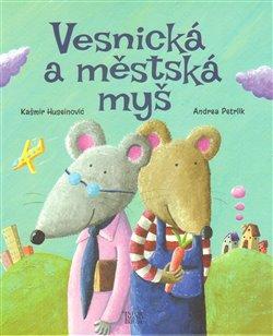 Obálka titulu Vesnická a městská myš