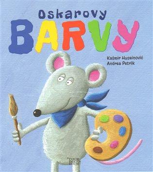 Oskarovy barvy - Kašmir Huseinović | Booksquad.ink