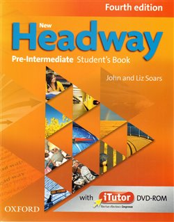 Obálka titulu New Headway Fourth Edition Pre-intermediate Student´s Book with iTutor DVD-ROM
