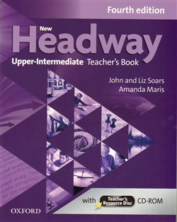 Obálka titulu New Headway Fourth Edition Upper Intermediate Teacher´s Book with Teacher´s Resource Disc