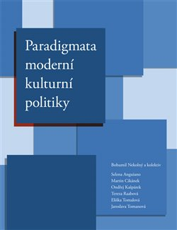 Obálka titulu Paradigmata moderní kulturní politiky