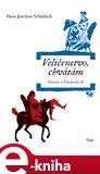 Veličenstvo, chvátám (Voltaire u Friedricha II.) - obálka
