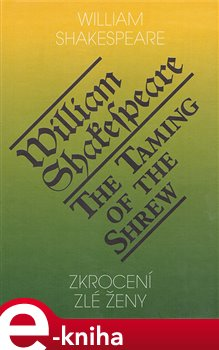 Obálka titulu Zkrocení zlé ženy / The Taming of the Shrew