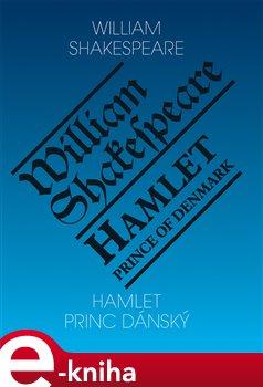 Obálka titulu Hamlet, princ dánský / Hamlet, Prince of Denmark