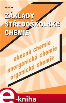 Obálka titulu Základy středoškolské chemie