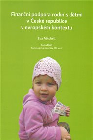 Finanční podpora rodin s dětmi v České republice v evropském kontextu