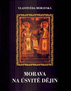 Obálka titulu Morava na úsvitě dějin