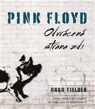 Pink Floyd: Odvrácena strana zdi