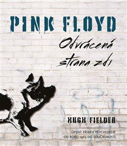 Obálka titulu Pink Floyd: Odvrácena strana zdi