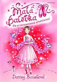 Malá baletka - Ela a narozeninové představení