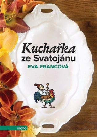Kuchařka ze Svatojánu - Eva Francová | Booksquad.ink