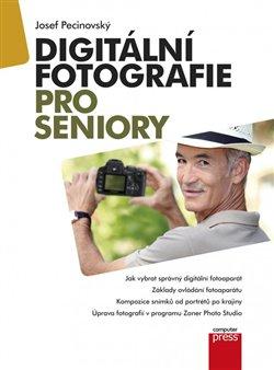 Obálka titulu Digitální fotografie pro seniory