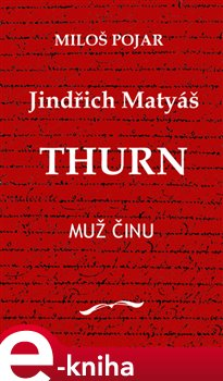 Obálka titulu Jindřich Matyáš Thurn