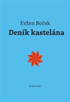 Deník kastelána - Evžen Boček