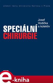 Speciální chirurgie - Josef Vodička e-kniha