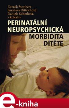 Perinatální neuropsychická morbidita dítěte