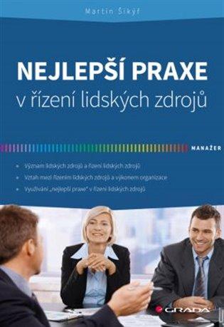 Nejlepší praxe v řízení lidských zdrojů - Martin Šikýř | Replicamaglie.com