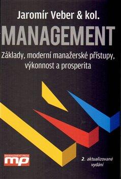 Obálka titulu Management - Základy, moderní manažerské přístupy, výkonnost a prosperita