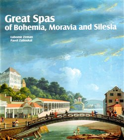 Obálka titulu Great Spas of Bohemia, Moravia and Silesia