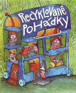 Obálka titulu Recyklované pohádky