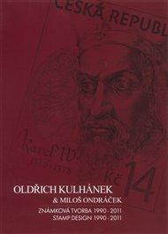 Oldřich Kulhánek & Miloš Ondráček - Známková tvorba 1990-2011