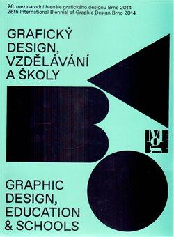 Obálka titulu 26. mezinárodního bienále grafického designu Brno 2014