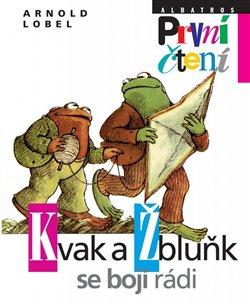 Obálka titulu Kvak a Žbluňk se bojí rádi