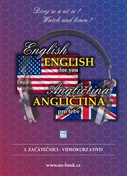 Obálka titulu Angličtina pro tebe: 1. začátečníci