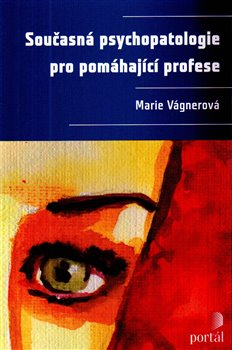 Obálka titulu Současná psychopatologie pro pomáhající profese