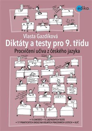 Diktáty a testy pro 9. třídu - Vlasta Gazdíková | Booksquad.ink