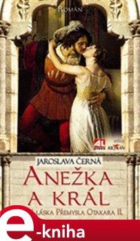 Obálka titulu Anežka a král