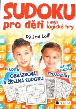 Obálka titulu Sudoku pro děti a další logické hry