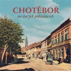 Obálka titulu Chotěboř  na starých pohlednicích