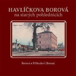 Obálka titulu Havlíčkova Borová  na starých pohlednicích