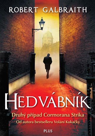 Hedvábník - Robert Galbraith | Booksquad.ink