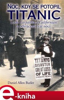 Obálka titulu Noc, kdy se potopil Titanic