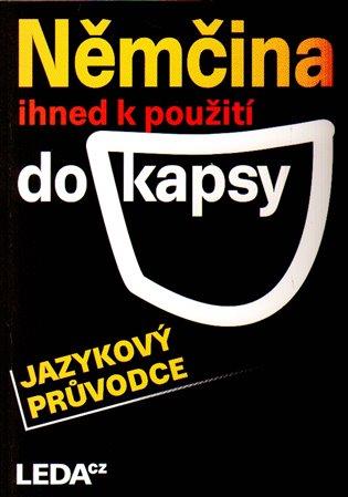 Němčina ihned k použití-do kapsy - Veronika Bendová,   Booksquad.ink
