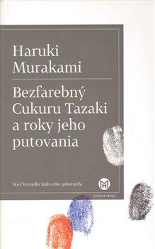 Obálka titulu Bezfarebný Cukuru Tazaki a roky jeho putovania