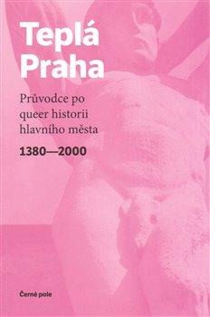 Obálka titulu Teplá Praha