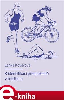 Obálka titulu K identifikaci předpokladů v triatlonu
