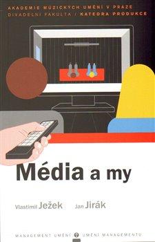 Obálka titulu Média a my
