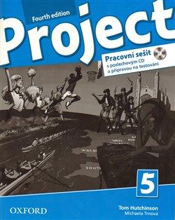 Obálka titulu Project Fourth Edition 5 Pracovní sešit s poslechovým CD a přípravou na testování