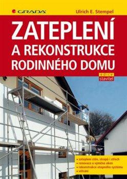 Obálka titulu Zateplení a rekonstrukce rodinného domu