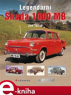 Obálka titulu Legendární Škoda 1000 MB