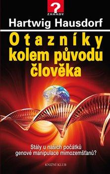 Obálka titulu Otazníky kolem původu člověka