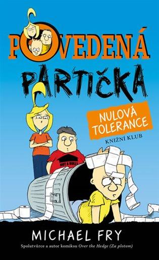 Povedená partička 2: Nulová tolerance - Michael Fry | Booksquad.ink