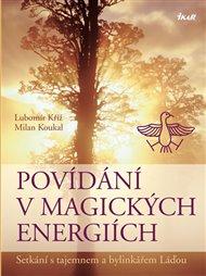 Povídání v magických energiích
