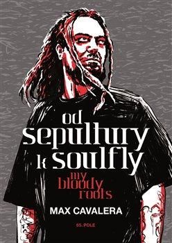 Obálka titulu Od Sepultury k Soulfly