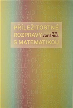 Obálka titulu Příležitostné rozpravy s matematikou