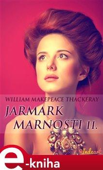 Obálka titulu Jarmark marnosti II.